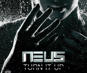 Neus turn it up